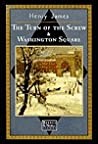 The Turn of the Screw  & Washington Square