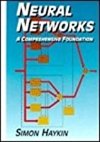 Neural Networks Comprehensive Foundation Simon Haykin Pdf