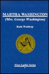 Martha Washington (First Ladies Series No.1)