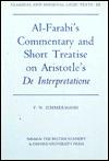 Al-Farabi's Commentary and Short Treatise on Aristotle's de Interpretatione