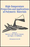 High-Temperature Properties and Applications of Polymeric Materials