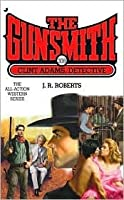 Clint Adams, Detective (The Gunsmith, #308)