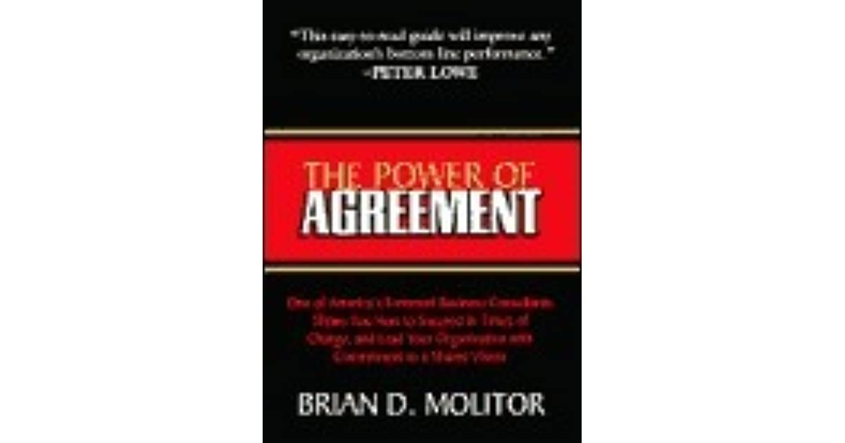The Power Of Agreement By Brian D Molitor