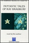 Fantastic Tales of Ray Bradbury by Ray Bradbury
