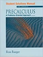 Student Solutions Manual for Precalculus: A Problem-Oriented Approach
