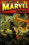 The Golden Age of Marvel Comics, Vol. 1