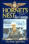 Hornet's Nest: The Experiences of One of the U.S. Navy's First Female Fighter Pilots
