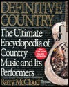 Definitive Country: The Ultimate Encyclopedia of Country Music