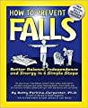 How to Prevent Falls: Better Balance, Independence and Engery in 6 Simple Steps