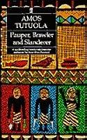 Pauper, Brawler, and Slanderer