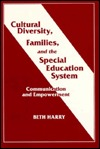 Cultural Diversity, Families, and the Special Education System