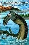 Cadborosaurus: Survivor from the Deep