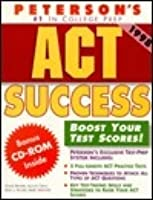 Peterson's Act Success (1997 Edition)