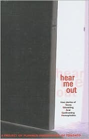 Hear Me Out! True Stories of Teens Confronting Homophobia: True Stories of Teens Confronting Homophobia