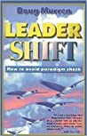 Leader Shift: How to Avoid Paradigm Shock