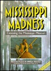 Mississippi Madness: Canoening the Mississippi