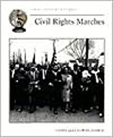 Civil Rights Marches (Cornerstones Of Freedom)