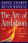 The Arc Of Ambition: Defining The Paths To Achievement