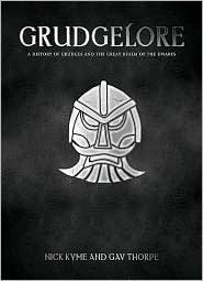 Grudgelore: The ultimate book of dwarfs