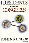 Presidents Versus Congress: Conflict And Compromise