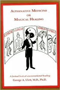 Alternative Medicine or Magical Healing: The Trick is to Know the Difference