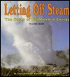 Letting Off Steam: The Story of Geothermal Energy
