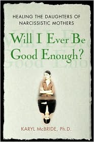 Will I Ever Be Good Enough? Healing the Daughters of