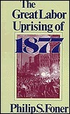 The Great Labor Uprising of 1877