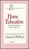 Home Education (Original Homeschooling #1)