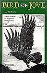 Bird of Jove (Louise Lindsey Merrick Natural Environment Series)
