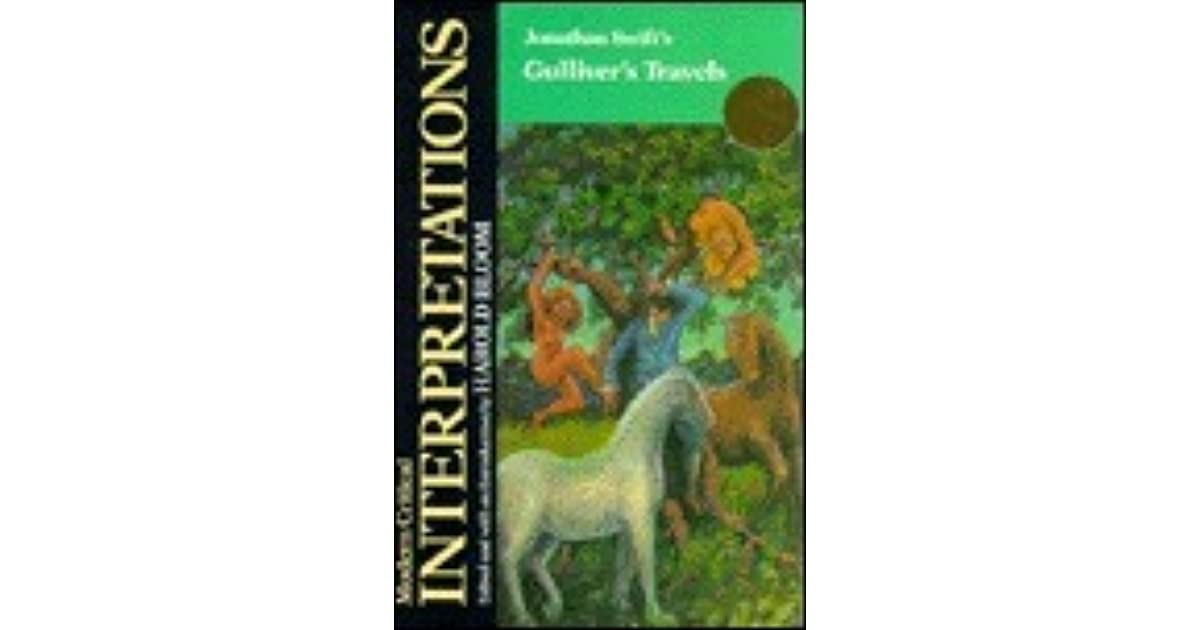 Jonathan Swifts Gullivers Travels (Blooms Modern Critical Interpretations)
