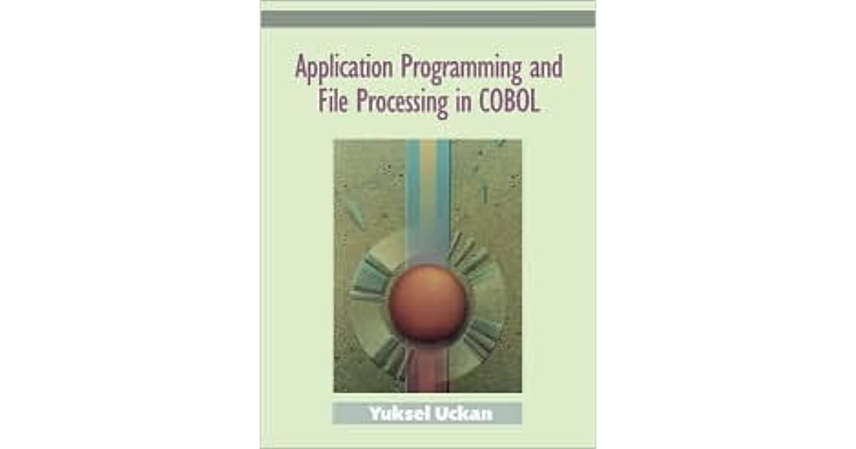 Application Programming And File Processing In Cobol by