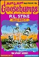 More more tales to give you goosebumps ten spooky stories by rl more more tales to give you goosebumps ten spooky stories goosebumps special edition fandeluxe Images