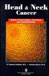 Head and Neck Cancer: Organ Preservation, Function, and Rehabilitation