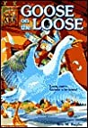 Goose on the Loose (Animal Ark, #14)