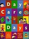 Day Care Days by Mary Brigid Barrett