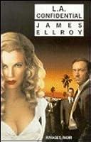 L.A. Confidential (Quatuor de L.A. #3)