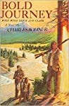 Bold Journey: West with Lewis and Clark