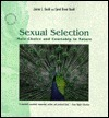 Sexual Selection: Mate Choice and Courtship in Nature
