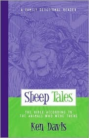 Sheep Tales: The Bible According to the Animals Who Were There