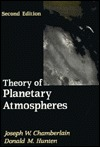 Theory of Planetary Atmospheres: An Introduction to Their Physics and Chemistry, Second Edition