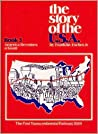 Story of the USA Book 3 Student Book by Franklin Escher Jr.