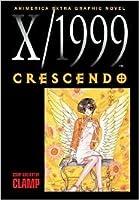 X/1999, Volume 8: Crescendo
