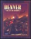 Denver: The City of Shadows (Shadowrun) [Boxed Set]