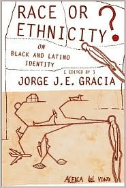 Race or Ethnicity?: On Black and Latino Identity