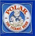 Polar: The Titanic Bear