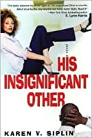 His Insignificant Other