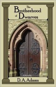 The Brotherhood of Dwarves (The Brotherhood of Dwarves, #1)