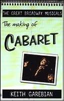Making of the Great Broadway Musical Mega-Hits: Cabaret