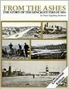 From the Ashes: The Story of the Hinckley Fire of 1894